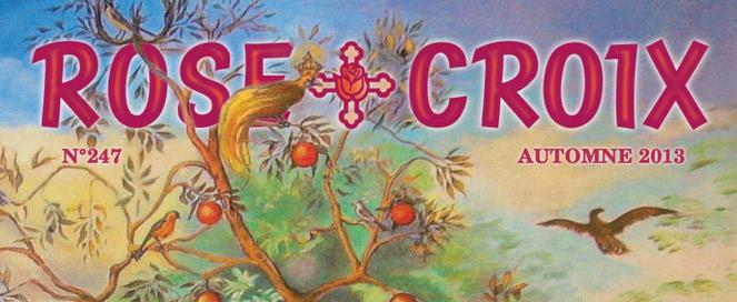 Rose-Croix : Automne 2013