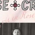 Rose-Croix : Été 2013