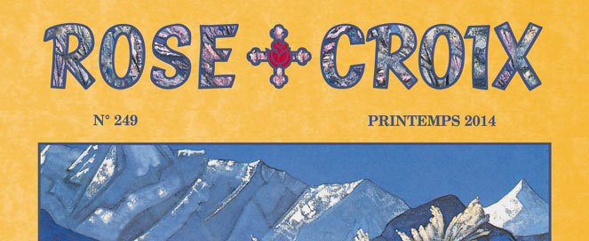 Rose-Croix : Printemps 2014