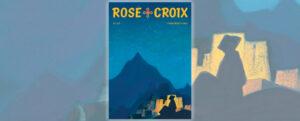 Revue Rose-Croix – Printemps 2021